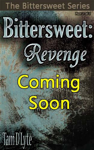 Book: Bittersweet: Revenge (The Bittersweet Series Part 2 of 3)