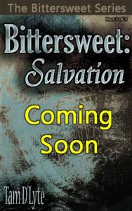 Bittersweet: Salvation Coming Soon