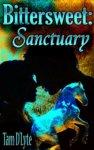 Bittersweet: Sanctuary